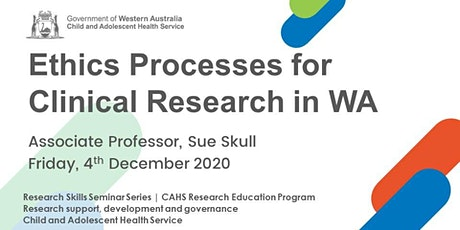 Ethics Processes for Clinical Research in WA - 04 Dec tickets