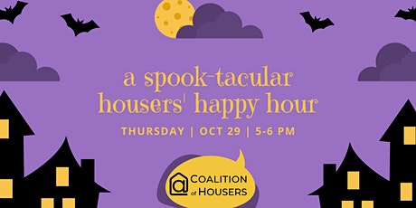 A Spook-tacular Housers' Happy Hour  tickets
