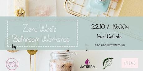 Zero Waste Bathroom Workshop tickets