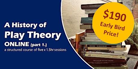 A History of Play Theory pt.1: October/November 2020 tickets