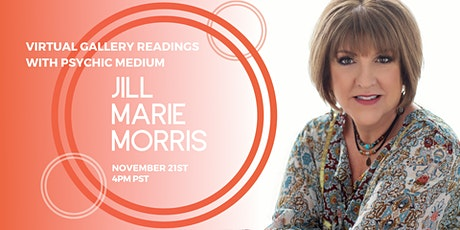 Virtual Gallery Readings with Psychic Medium Jill Marie Morris tickets
