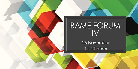 BAME Forum IV tickets