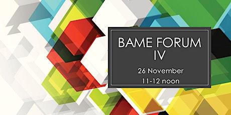 BAME Forum IV tickets