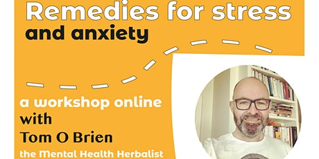 Remedies for Stress and Anxiety tickets
