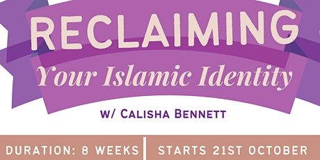 Reclaiming your Islamic Identity tickets