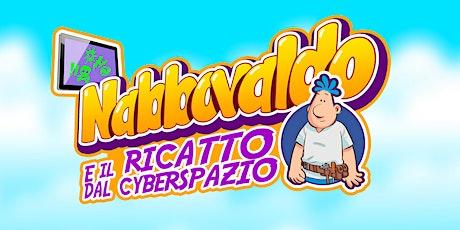 """ROME VIDEO GAME LAB - Talk """"Nabbovaldo e il ricatto del Cyberspazio"""" biglietti"""
