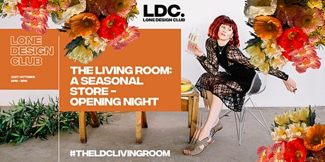 The Living Room: A Seasonal Store - Opening Night tickets