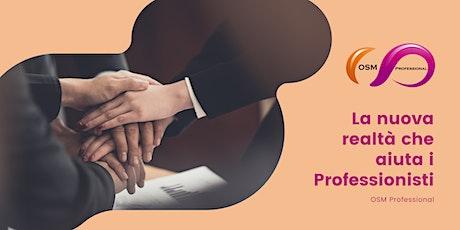 OSM Professional, la nuova realtà per i Professionisti biglietti