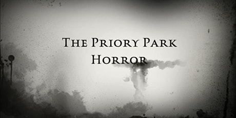 The Priory Park Horror tickets