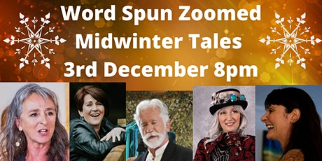 Word Spun Zoomed: Midwinter Tales tickets