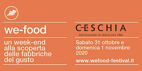 We-Food 2020 @ Distilleria Ceschia biglietti