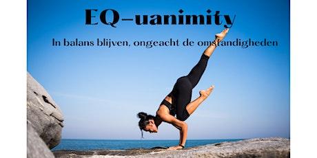 EQ-uanimity; train een gelijkmatige, kalme gemoedstoestand. tickets