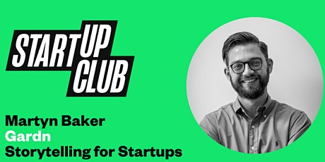 Storytelling for Startups: Martyn Baker tickets
