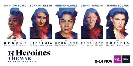 15 Heroines / THE WAR tickets