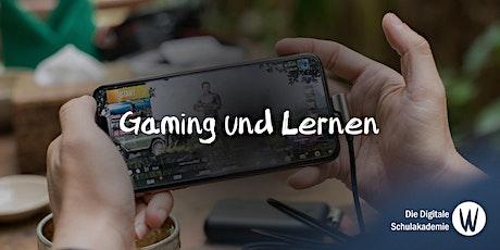 Gaming und Lernen Tickets
