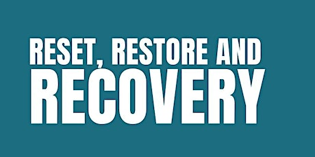 Reset, Restore and Recovery tickets
