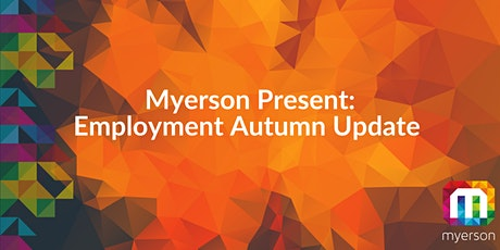 Myerson Present: Employment Autumn Update tickets