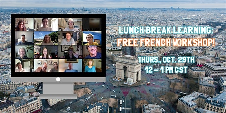 Lunch Break Learning: Free French Workshop! tickets
