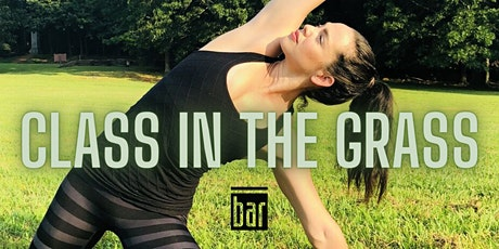 Class in the Grass - Celebrate Bar Method Atlanta's 8th Birthday! tickets