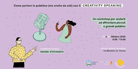 Creativity SPEAKING ADVANCED - Come parlare in pubblico senza paura biglietti