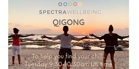 Qigong/Tai chi for all levels, a moving meditation to find your chill tickets