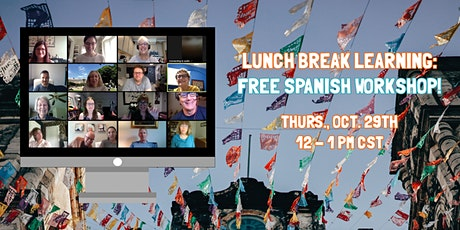 Lunch Break Learning: Free Spanish Workshop! tickets
