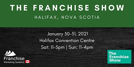The Franchise Show | Halifax, Nova Scotia tickets