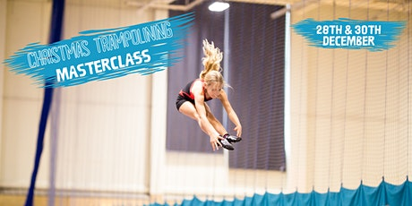 Trampoline Masterclass 28th & 30th December tickets
