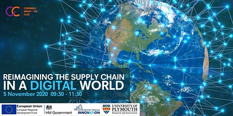 Cornwall Innovation Club - Reimagining the Supply Chain in a Digital World tickets