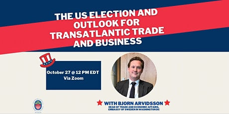 The US Election and Outlook for Transatlantic Trade and Business tickets