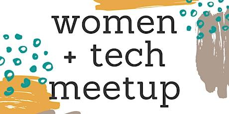Women + Tech Meetup Tickets