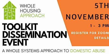 Whole Housing Approach Toolkit Dissemination Event tickets