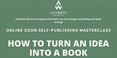 How to turn an idea into a book tickets