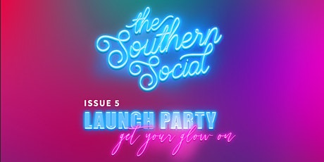 The Southern Social Issue 5 Launch Party tickets