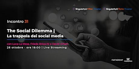 The Social Dilemma. La trappola dei social media biglietti