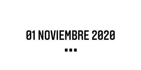 01 / 11 / 2020 IS COMING... entradas