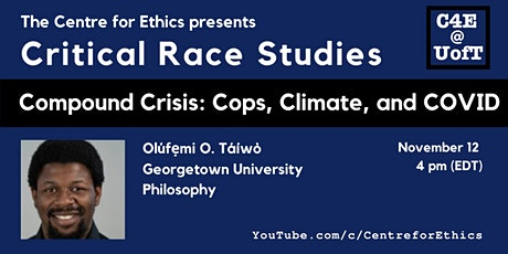 Olúfẹmi O. Táíwò, Compound Crisis: Cops, Climate, and COVID tickets