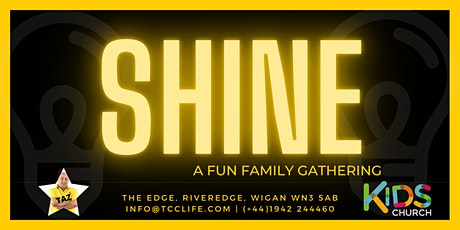 Shine - A Family Gathering tickets