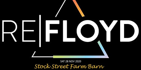 ReFloyd dinner at Stock Street Farm Barn tickets