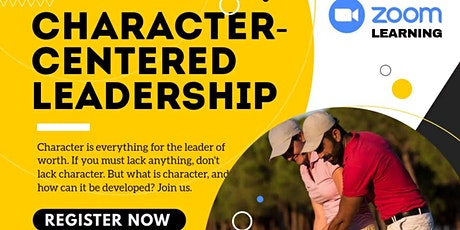 CHARACTER-CENTERED LEADERSHIP tickets