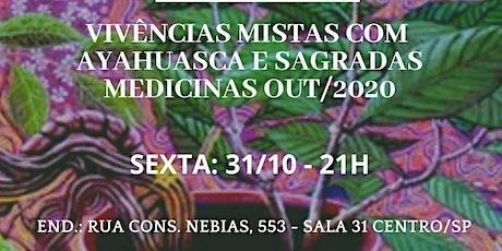 Vivencia Ayahuasca Mista 31/10 ingressos