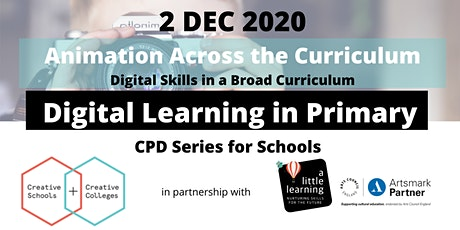 Animation Across the Curriculum| Digital Learning in Primary tickets