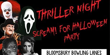 Thriller Night - Scream! Halloween Party tickets