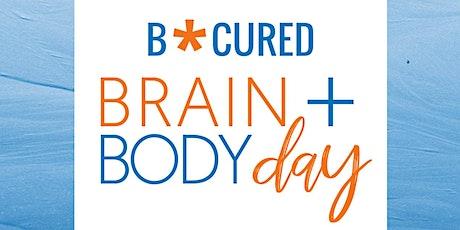 B*CURED Brain & Body Day tickets