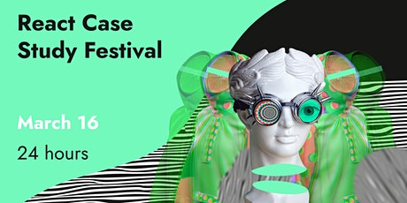 React Case Study Festival tickets
