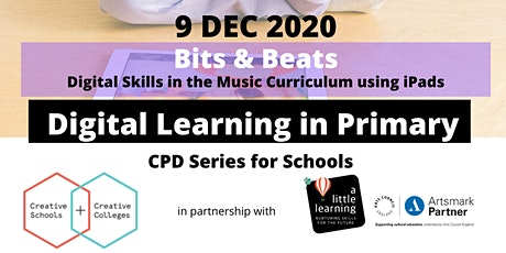 Bits & Beats| Digital Learning in Primary tickets
