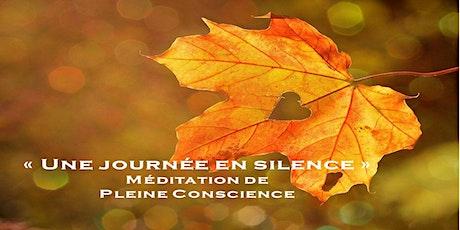 Une journée en silence : méditation Pleine Conscience billets