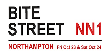 Bite Street NN, Northampton, Oct 23/24 tickets
