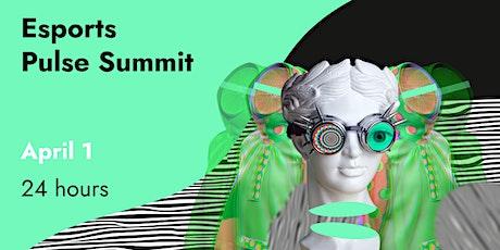 Esports Pulse Summit tickets