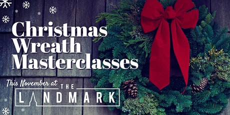 Christmas Wreath Masterclass tickets